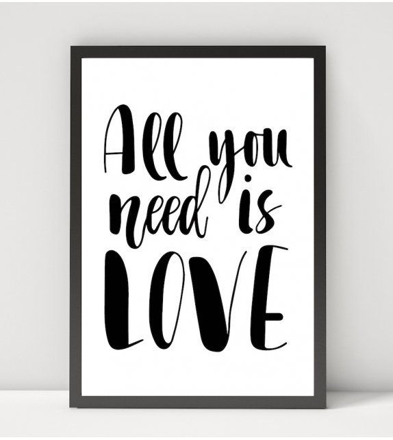"Affiche ""ALL YOU NEED IS LOVE"""