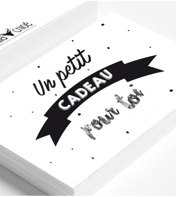 """Carte """"UN PETIT CADEAU POUR TOI"""""""