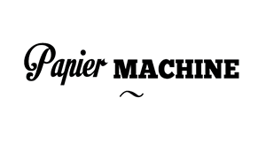 PAPIER MACHINE - Marion